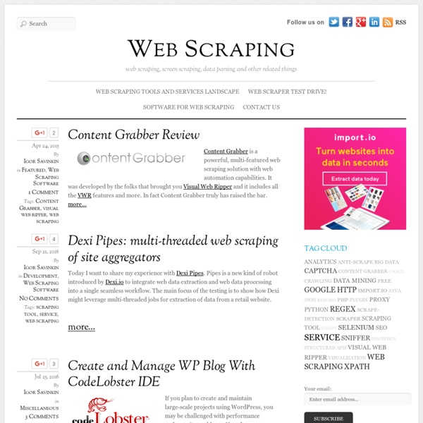 Web Scraping - web scraping, screen scraping, data parsing and other related things