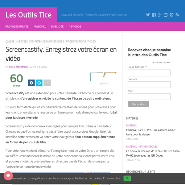 Screencastify. Enregistrez votre écran en vidéo – Les Outils Tice