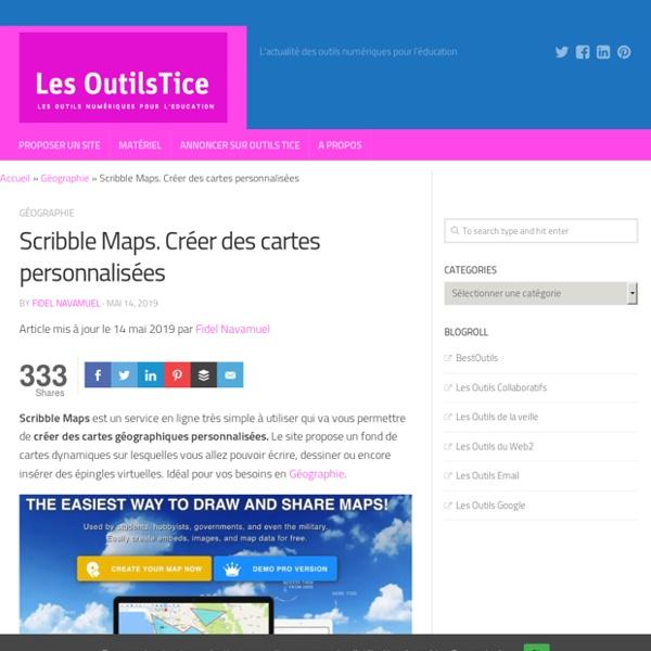 Scribble Maps. Créer des cartes personnalisées
