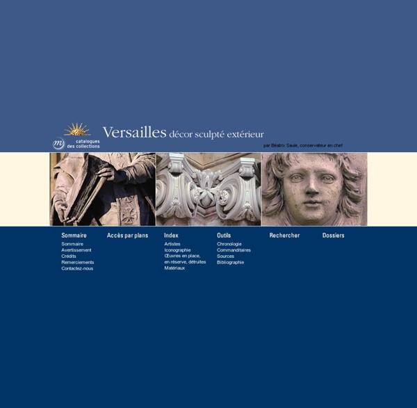 Sculptures du château de Versailles, catalogue scientifique des décors sculptés extérieurs du château de Versailles, Trianon et petit Trianon - Accueil