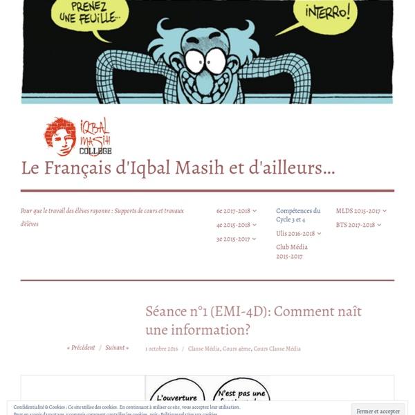 Séance n°1 (EMI-4D): Comment naît une information? – Le Français d'Iqbal Masih et d'ailleurs…