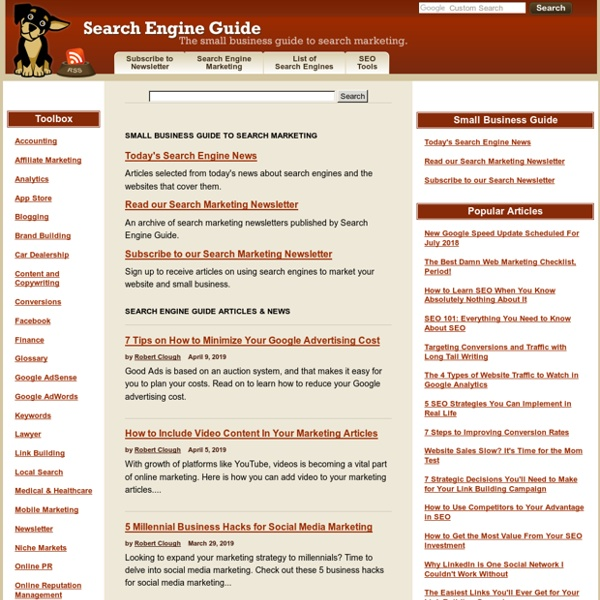Search Engine Guide: Search Engine Marketing and Social Media Marketing Advice