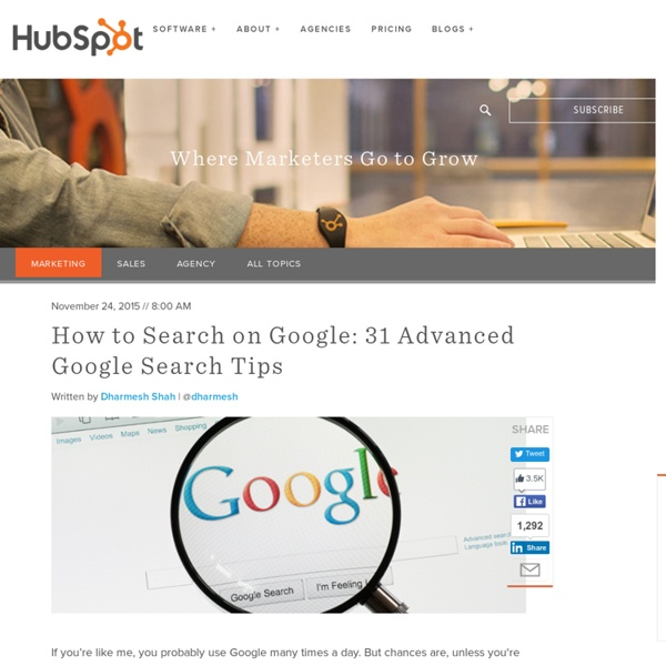 How to Search in Google: 31 Advanced Google Search Tips