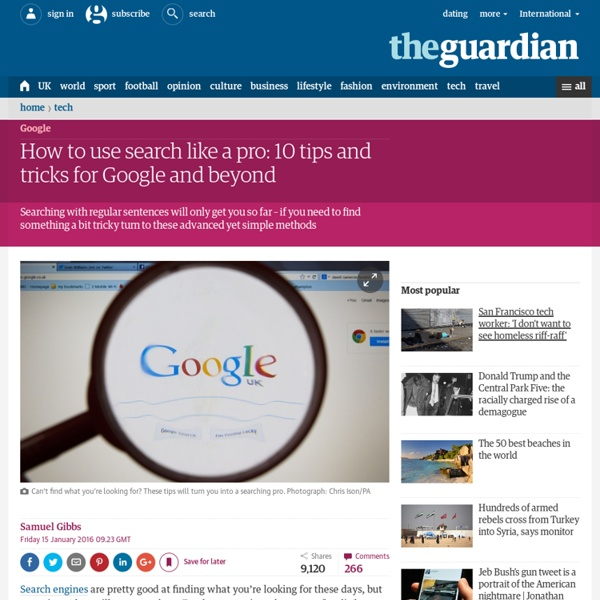 How to use search like a pro: 10 tips and tricks for Google and beyond