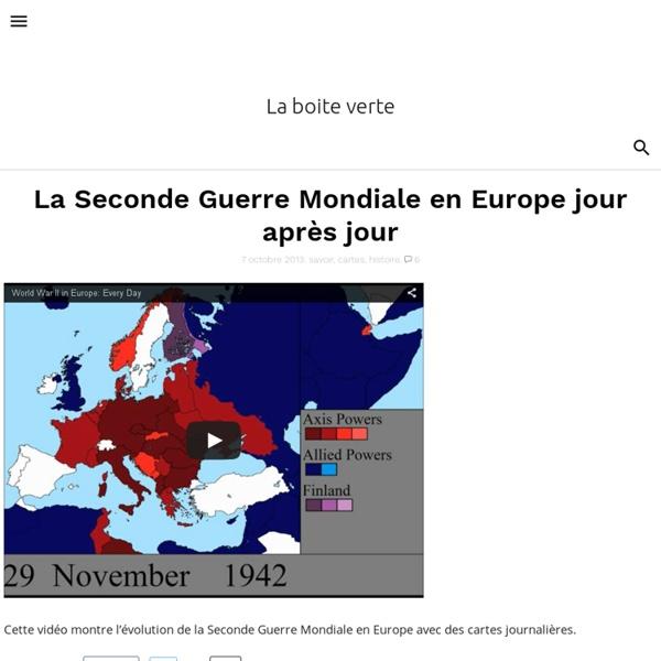 La 2nd GM en Europe jour après jour (animation de carte)