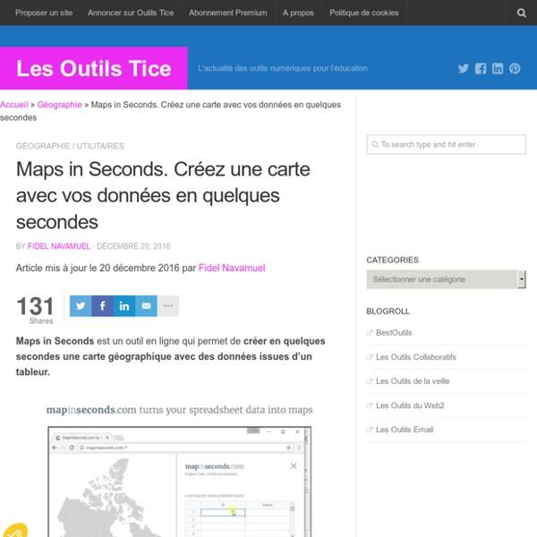 Maps in Seconds. Créez une carte avec vos données en quelques secondes – Les Outils Tice