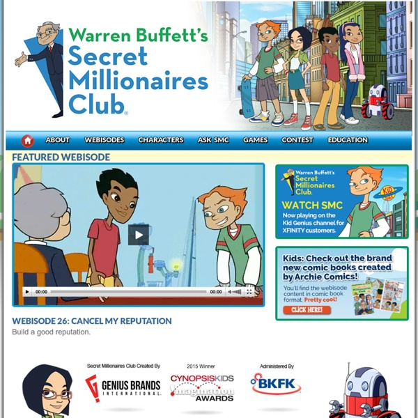 Secret Millionaires Club with Warren Buffett