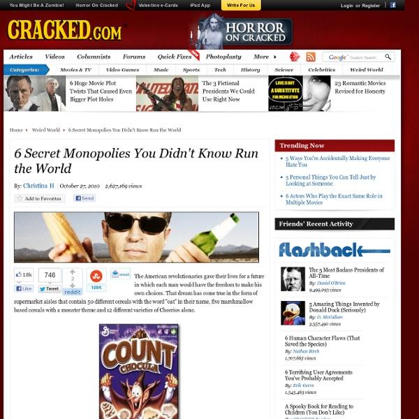 6 Secret Monopolies You Didn't Know Run the World
