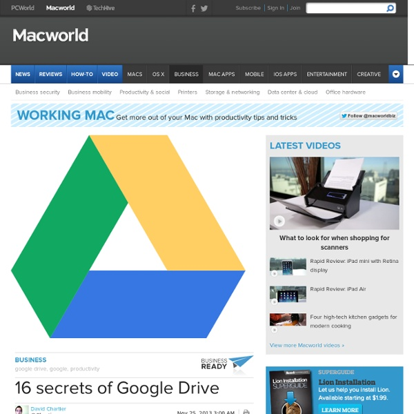 16 secrets of Google Drive - Apple Business - Macworld UK