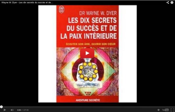 Wayne W. Dyer - Les dix secrets du succès et de la paix intérieur - livre audio