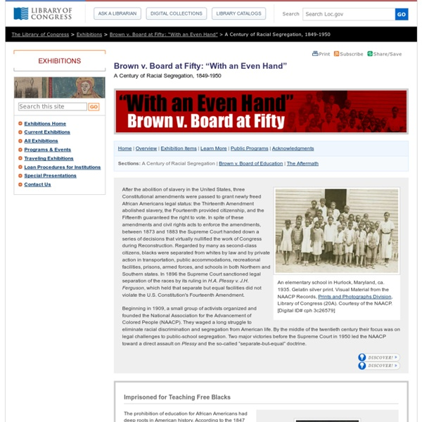 "A Century of Racial Segregation 1849–1950 - Brown v. Board at Fifty: ""With an Even Hand"""