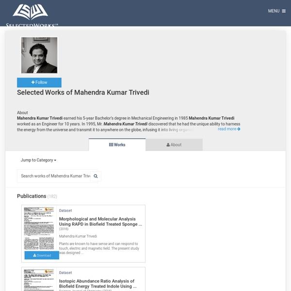Mahendra Trivedi - Biofield Selected Works - BePress