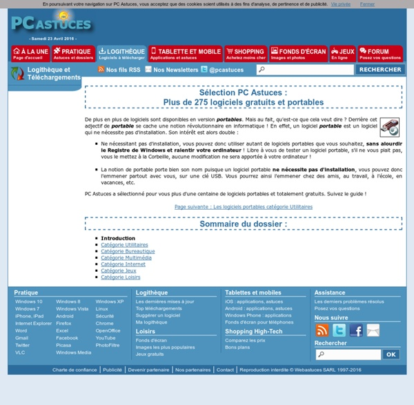 Sélection PC Astuces : Plus de 100 logiciels gratuits et portables