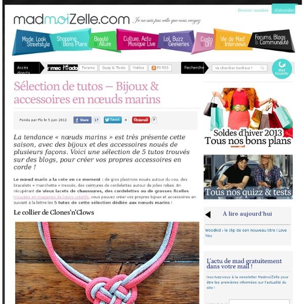 Sélection de tutos - Bijoux & accessoires en nœuds marins
