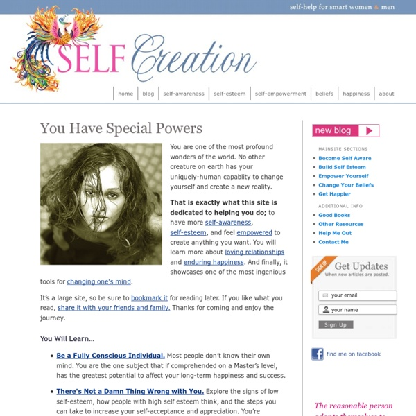 Self Creation - Self Improvement for Smart Women & Savvy Men