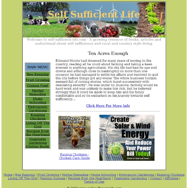 Self Sufficiency Guides for living a more Self Sufficient Life