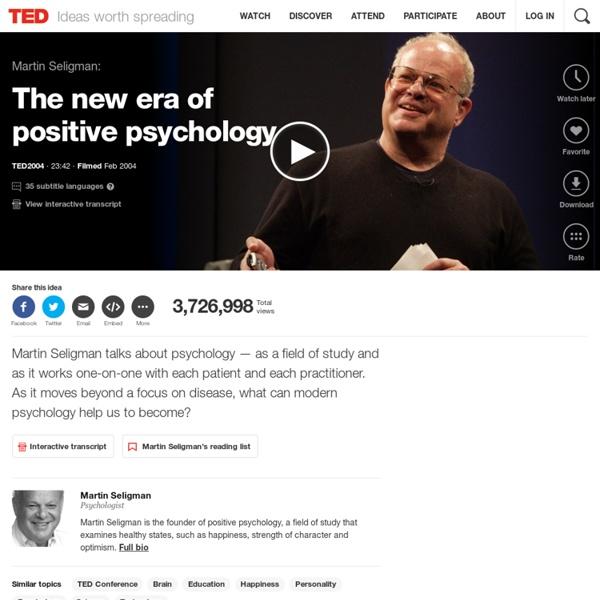 Martin Seligman: The new era of positive psychology
