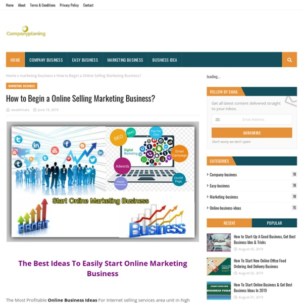 How to Begin a Online Selling Marketing Business?