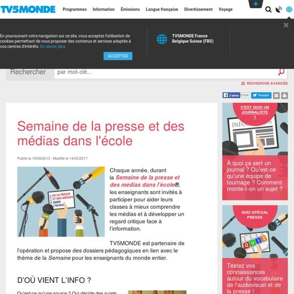 Semaine de la presse et des médias dans l'école Par TV5 Monde