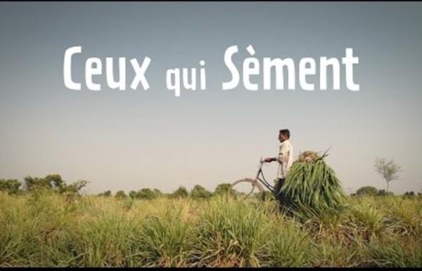 Ceux qui Sèment - Documentaire