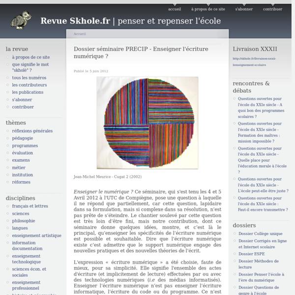 Dossier séminaire PRECIP - Enseigner l'écriture numérique ?