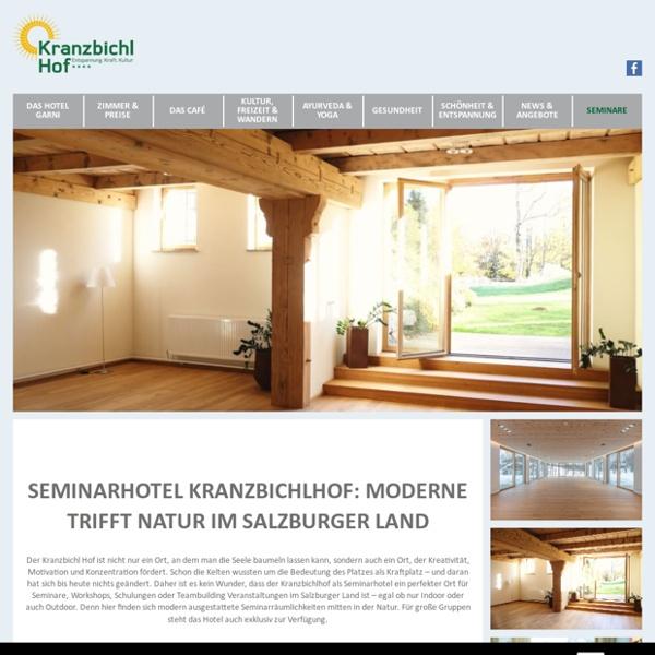Seminarhotel im Salzburger Land