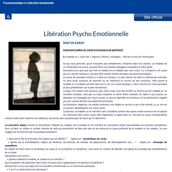 Libération Emotionnelle - LPE - Psychosomatique et Libération émotionnelle