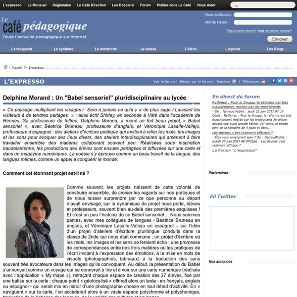 """Delphine Morand : Un """"Babel sensoriel"""" pluridisciplinaire au lycée"""