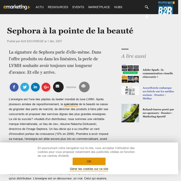 Sephora à la pointe de la beauté - Portrait d'enseigne