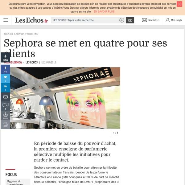 Sephora se met en quatre pour ses clients