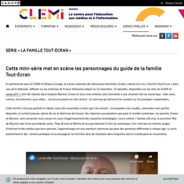 Série « La famille Tout-Écran »- CLEMI
