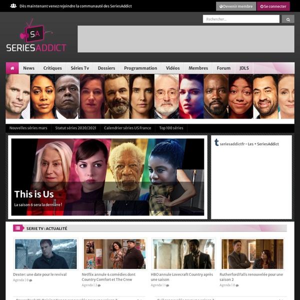 Series Addict - Le Spécialiste de la Serie TV Américaine