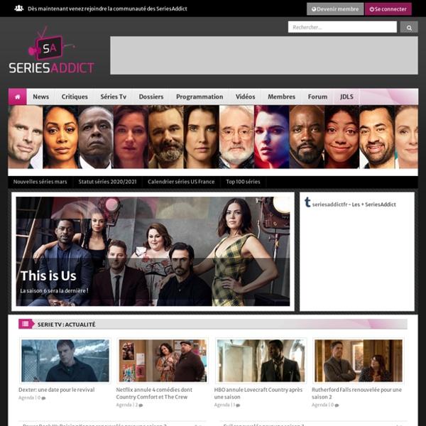 Series Addict - Le Spécialiste de la Série TV Américaine