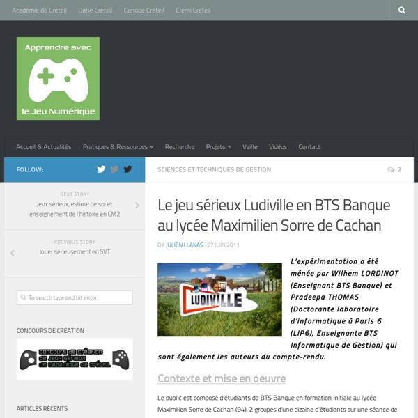Le jeu sérieux Ludiville en BTS Banque au lycée Maximilien Sorre de Cachan