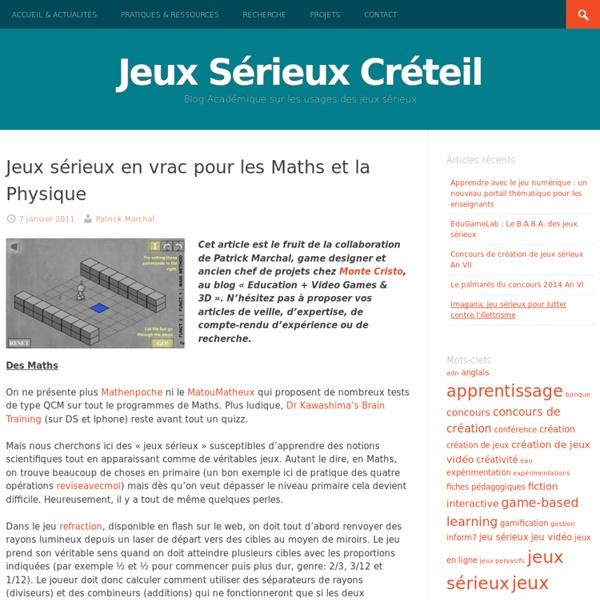 Jeux sérieux en vrac pour les Maths et la Physique