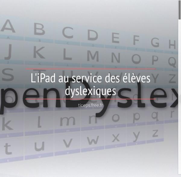 L'iPad au service des élèves dyslexiques