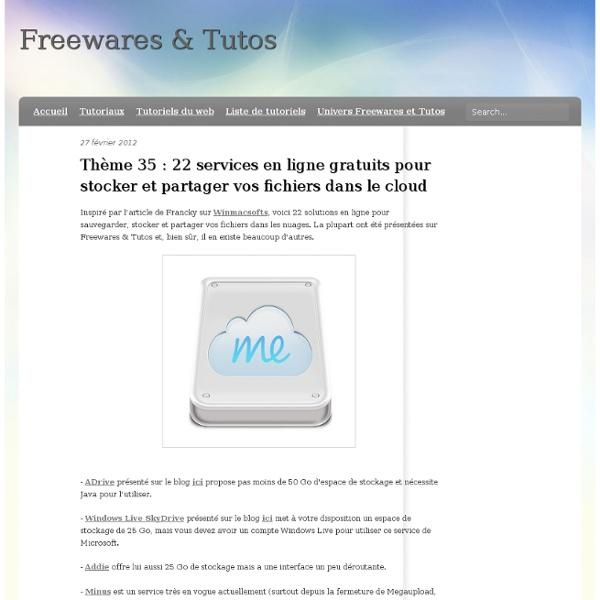 Thème 35 : 22 services en ligne gratuits pour stocker et partager vos fichiers dans le cloud