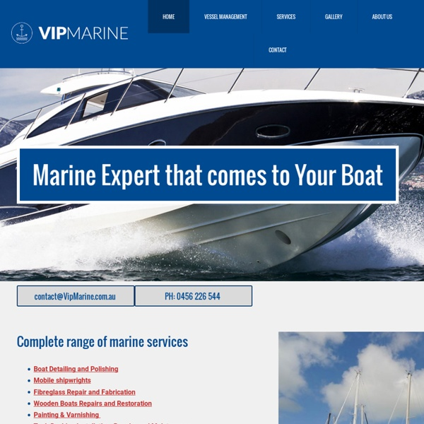 VIP Marine Services and Maintenance, Boat, Yacht Detailing and Cleaning in Sydney, Central Coast