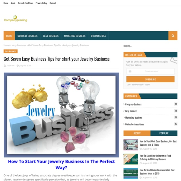 Get Seven Easy Business Tips For start your Jewelry Business