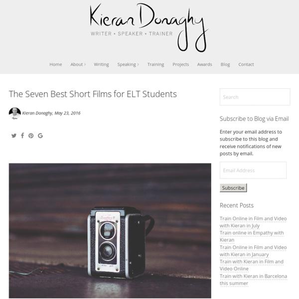 The Seven Best Short Films for ELT Students - Kieran Donaghy