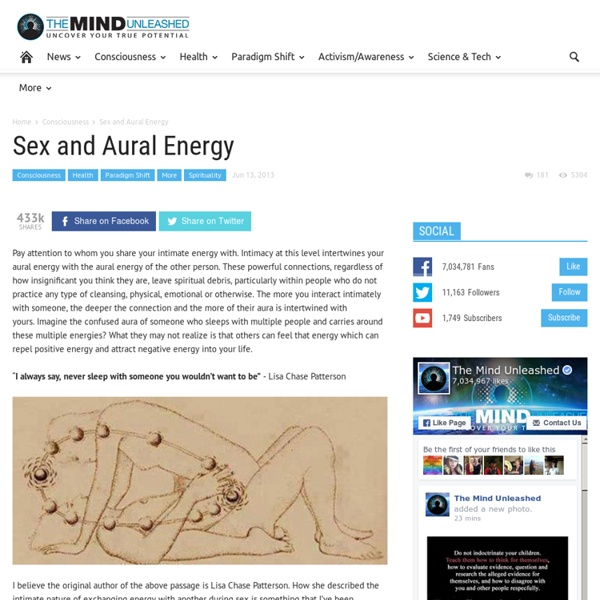 The Mind Unleashed: Sex and Aural Energy