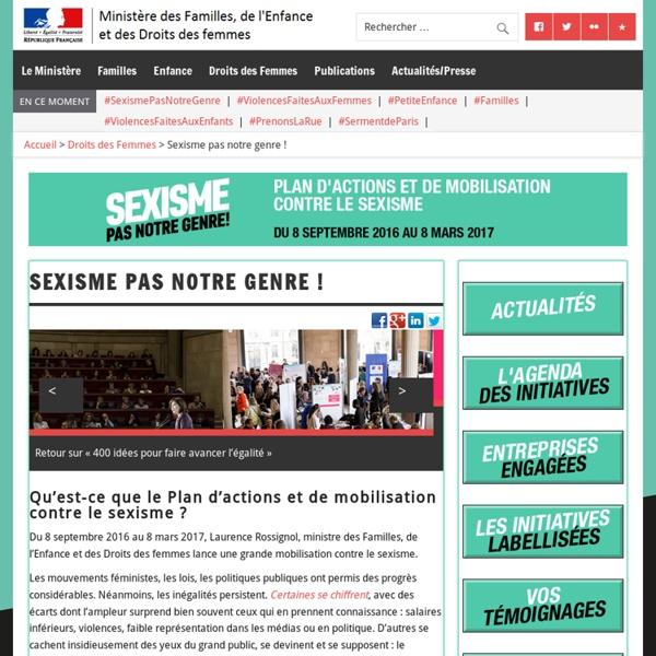 Sexisme pas notre genre ! – Ministère des Familles, de l'Enfance et des Droits des femmes