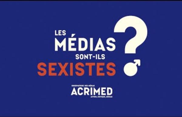 Les médias sont-ils sexistes ? (Acrimed)