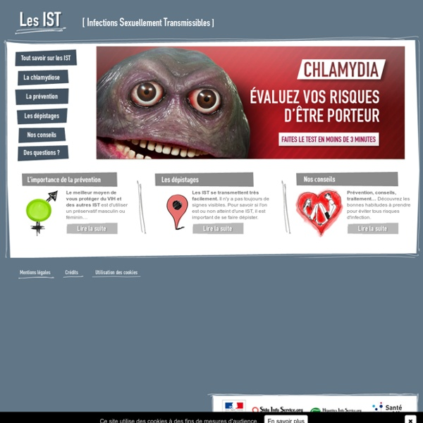 Les IST [Infections Sexuellement Transmissibles] - Accueil