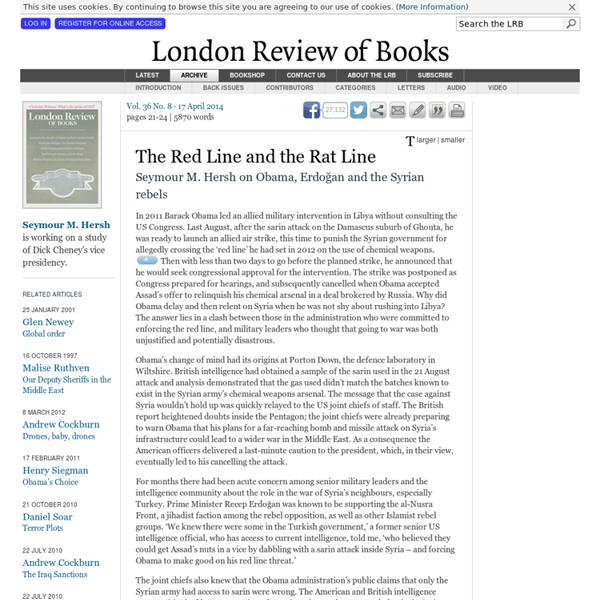 Seymour M. Hersh · The Red Line and the Rat Line · LRB 6 April 2014