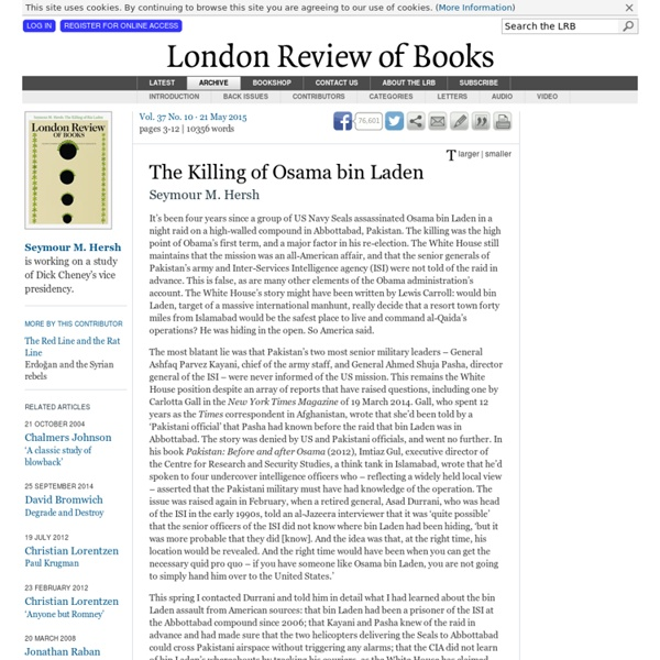 Seymour M. Hersh · The Killing of Osama bin Laden · LRB 21 May 2015