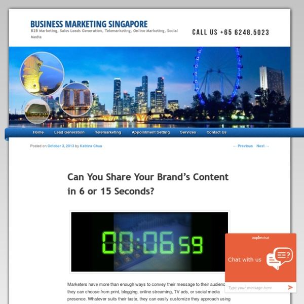 Can You Share Your Brand's Content in 6 or 15 Seconds?