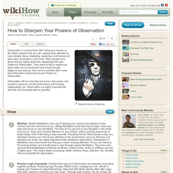 How to Sharpen Your Powers of Observation: 6 Steps