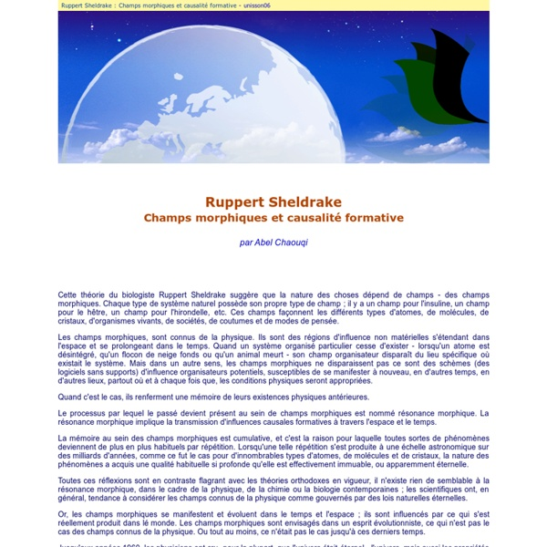Ruppert Sheldrake : Champs morphiques et causalité formative