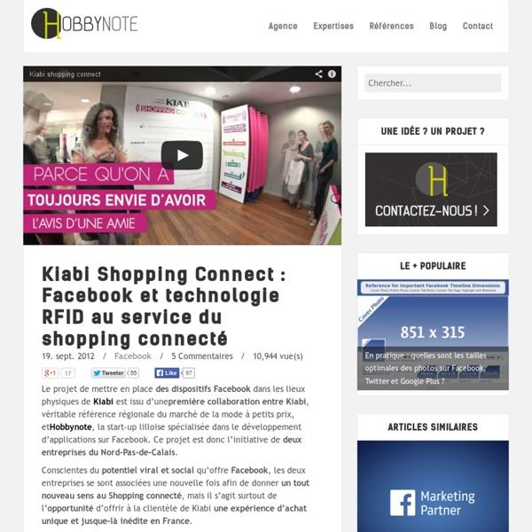 Kiabi Shopping Connect : Facebook et technologie RFID au service du shopping connecté